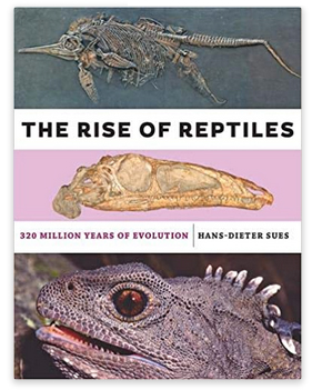 Figure 1. Book cover for 'The Rise of Reptiles' by HD Sues.